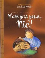 N'Aie Pas Peur Nic - Intérieur - Format classique