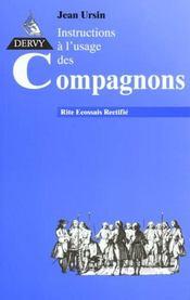 Instructions A L'Usage Des Compagnons - Intérieur - Format classique