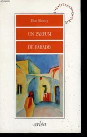 Un Parfum De Paradis - Couverture - Format classique