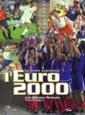 Eurofoot 2000 ; Le Livre Souvenir - Couverture - Format classique