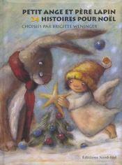 Petit ange et pere lapin ; 24 histoires pour noel - Intérieur - Format classique