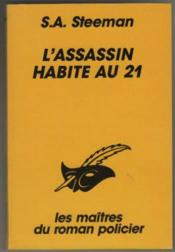 L Assassin Habite Au 21 – Stanislas-Andre Steeman – ACHETER OCCASION – 16/06/1997