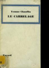 Le Carrelage. - Couverture - Format classique