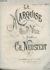 La Marquise - Menuet Valse Pour Piano. - Couverture - Format classique