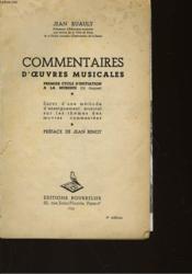 Commentaires D'Oeuvres Musicales - Premier Cycle D'Initiation A La Musique - Couverture - Format classique