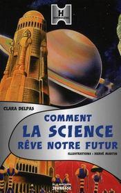 Comment la science rêve notre futur ? - Intérieur - Format classique