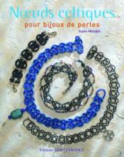 Noeuds celtiques pour bijoux de perles - Couverture - Format classique