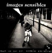 Images sensibles - tout ce qui est humain est notre - Intérieur - Format classique
