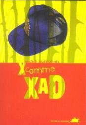 X Comme Xad - Couverture - Format classique
