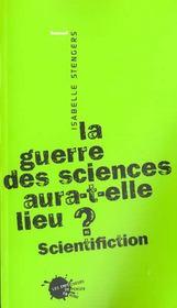 Guerre Des Sciences Aura-T-Elle Lieu ? Scientifiction (La) - Intérieur - Format classique