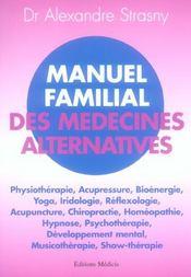 Manuel Familial Des Medecines Alternatives - Intérieur - Format classique