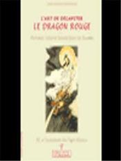 L'art de décapiter le dragon rouge - Intérieur - Format classique