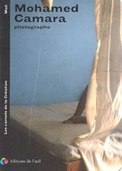 Mohamed Camara, photographe ; les carnets de la création - Couverture - Format classique