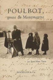 Poulbot, gosse de Montmartre - Couverture - Format classique