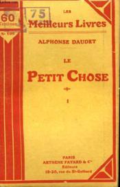 Le Petit Chose. Tome 1. Collection : Les Meilleurs Livres N° 106. - Couverture - Format classique