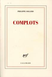 Vente  Complots  - Philippe Sollers
