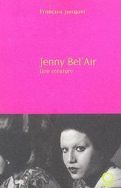 Jenny Bel'Air, Une Creature - Intérieur - Format classique