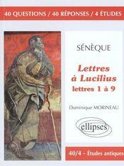 Seneque Lettres A Lucilius Lettres 1 A 9 - Intérieur - Format classique