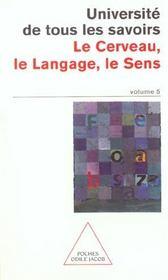 Le Cerveau, Le Langage, Le Sens - Intérieur - Format classique