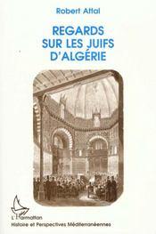 Regards Sur Les Juifs D Algerie - Intérieur - Format classique