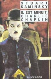 Il Est Minuit Charlie Chaplin - Couverture - Format classique