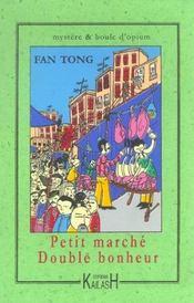Petit Marche, Double Bonheur - Intérieur - Format classique