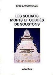 Les Soldats Morts Et Oublies De Soustons - Couverture - Format classique