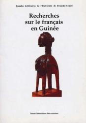 Recherches sur le français en Guinée - Couverture - Format classique
