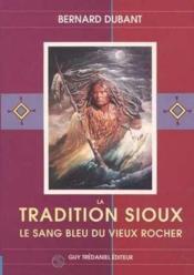 La Tradition Des Sioux - Couverture - Format classique