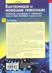 Electronique Et Modelisme Ferroviaire. Techniq Analog Et Numer Train Elec. Vo - 4ème de couverture - Format classique