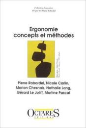 Ergonomie ; concepts et méthodes - Couverture - Format classique