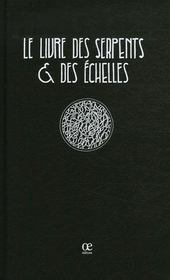 Le Livre Des Serpents Et Des Echelles - Intérieur - Format classique