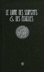 Le Livre Des Serpents Et Des Echelles - Couverture - Format classique