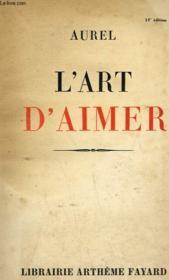 L'Art D'Aimer. - Couverture - Format classique
