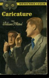 Caricature. Collection Detective Club N° 71 - Couverture - Format classique