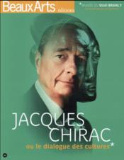 Vente  Jacques Chirac ou le dialogue des cultures ; musée du Quai Branly  - Collectif