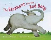 Vente livre :  THE ELEPHANT AND THE BAD BABY  - Elfrida Vipont