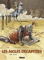 Les aigles décapitées t.12 ; l'esclave - Couverture - Format classique