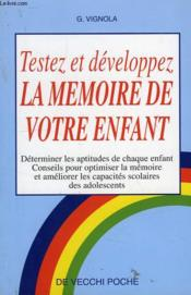 Testez Et Developpez La Memoire De Votre Enfant - Couverture - Format classique