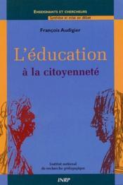 L'éducation à la citoyenneté - Couverture - Format classique