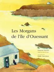 Les morgans de l'île d'Ouessant - Couverture - Format classique
