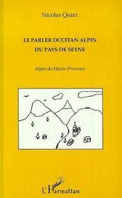 Parler (Le) Occitan Alpin Du Pays De Seyne Alpes De Ha - Couverture - Format classique
