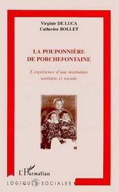 La Pouponniere De Porchefontaine ; L'Experience D'Une Institution Sanitaire Et Sociale - Intérieur - Format classique