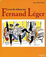 Lever le rideau sur Fernand Lèger - Intérieur - Format classique