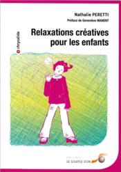 Relaxations créatives pour les enfants - Couverture - Format classique