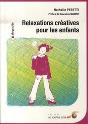 Relaxations créatives pour les enfants - Intérieur - Format classique