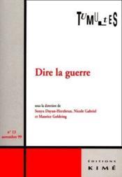 Revue Tumultes N.13 ; Dire La Guerre - Couverture - Format classique