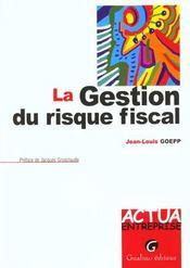 Gestion Du Risque Fiscal (La) - Intérieur - Format classique