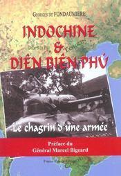 Indochine et dien bien phu ; le chagrin d'une armee - Intérieur - Format classique