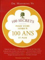 100 secrets pour vivre jusqu'à 100 ans et plus - Intérieur - Format classique